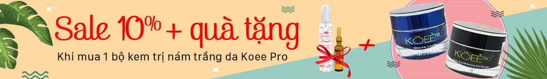 Khuyến Mãi Hè 2018 - Kem trị nám trắng da Koee Pro