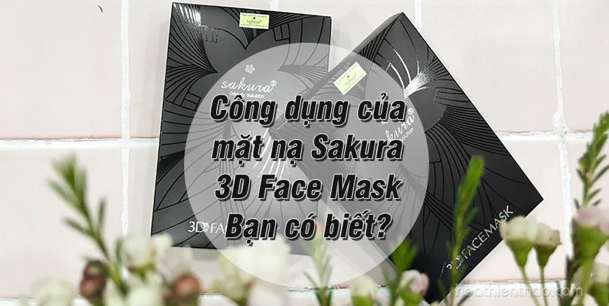 Công dụng của mặt nạ Sakura 3D Face Mask - Hoa Thiên Thảo
