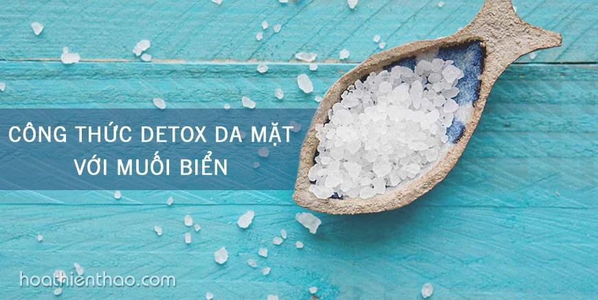 Công thức detox da mặt với muối biển