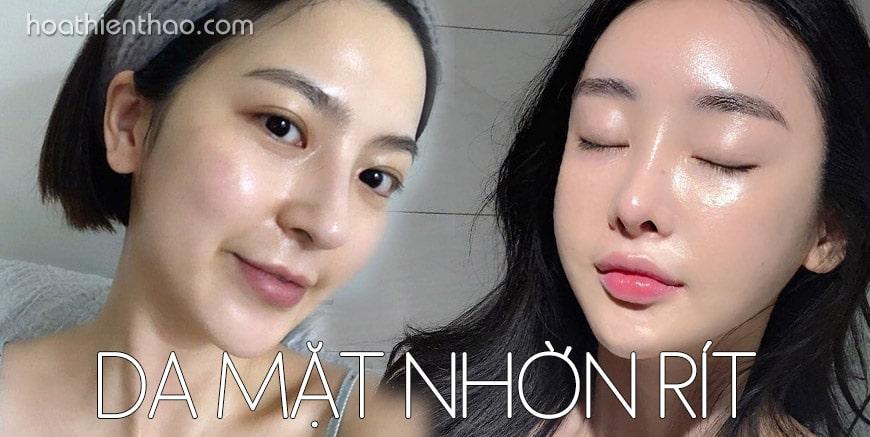 Nguyên nhân và cách khắc phục da mặt nhờn rít