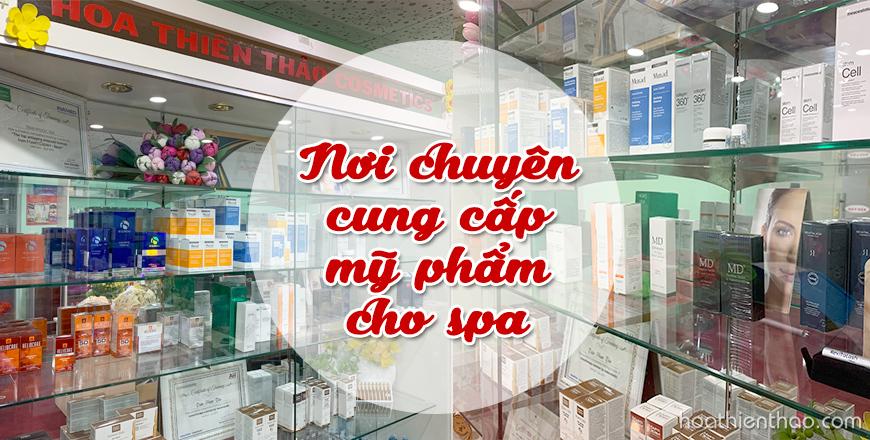Hoa Thiên Thảo nới chuyên cung cấp sản phẩm dược mỹ phẩm dành cho spa cao cấp nhất