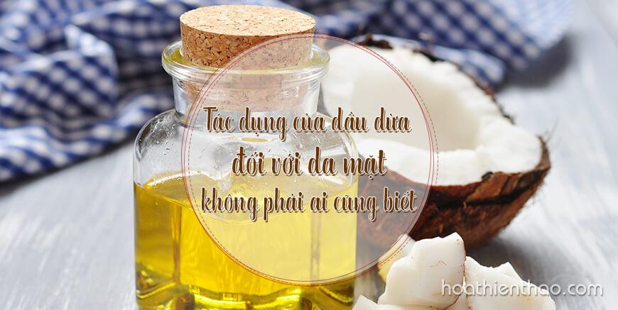 Tác dụng của dầu dừa đối với da mặt không phải ai cũng biết