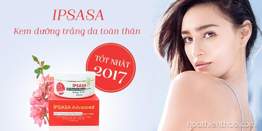 íPsasa - Kem dưỡng trắng da toàn thân tốt nhất năm 2017 được khách hàng bầu chọn