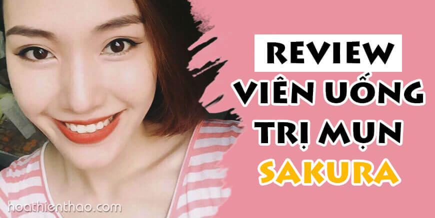 Review viên uống trị mụn Sakura Acne Pill - HoaThienThao