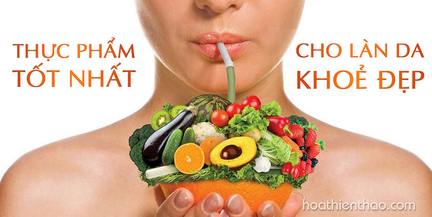 Thực phẩm tốt nhất cho làn da khoẻ đẹp