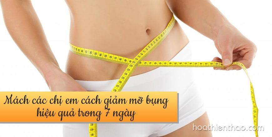 Cách giảm mỡ bụng hiệu quả trong 7 ngày