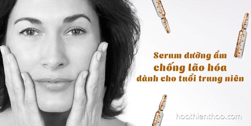 Serum dưỡng ẩm chống lão hóa dành cho tuổi trung niên