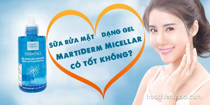 Sữa rửa mặt dạng gel MartiDerm Micellar có tốt không?