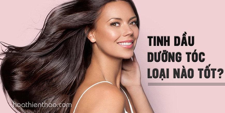 Tinh dầu dưỡng tóc loại nào tốt?