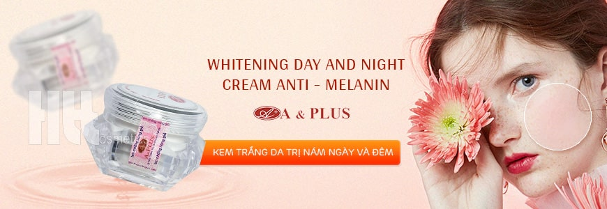 Kem dưỡng trắng da ngày và đêm A&Plus B006