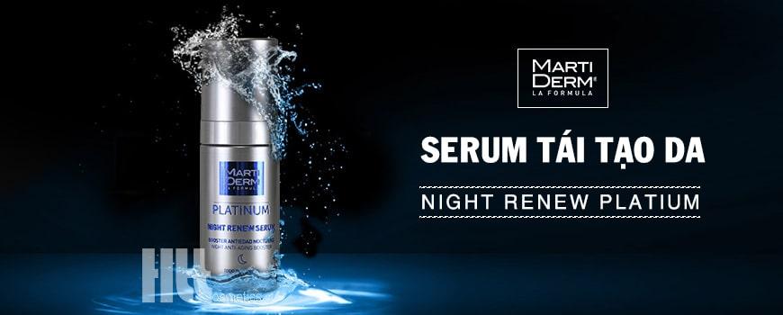 Serum tái tạo da MartiDerm Night Renew Platium
